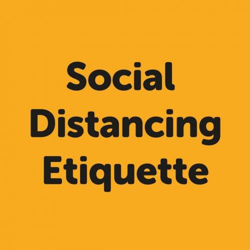 Social distancing etiquette